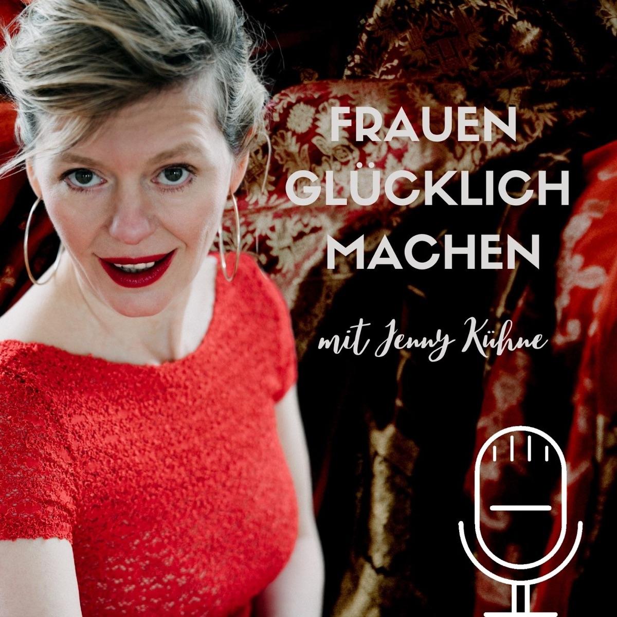 FRAUEN GLÜCKLICH MACHEN - Deutsche Podcasts