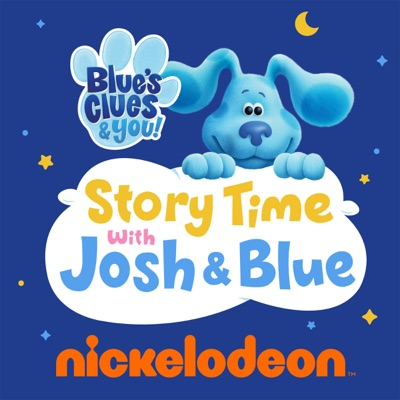Blue's Clues & You: Story Time with Josh & Blue:Nickelodeon