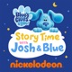 Blue's Clues & You: Story Time with Josh & Blue