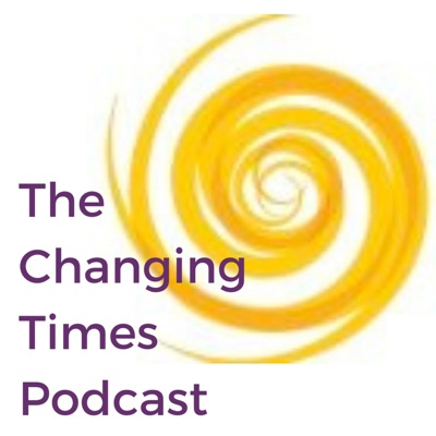 The Changing Times Podcast
