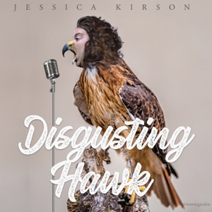 Disgusting Hawk with Jessica Kirson