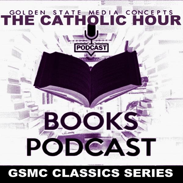 GSMC Classics: The Catholic Hour Artwork
