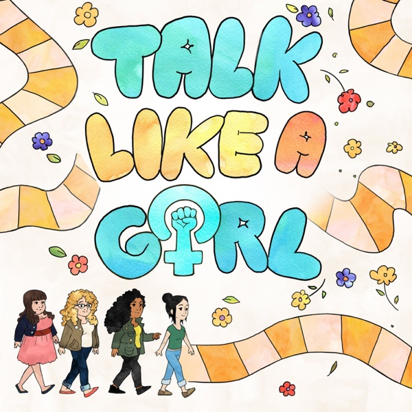 Talk Like A Girl