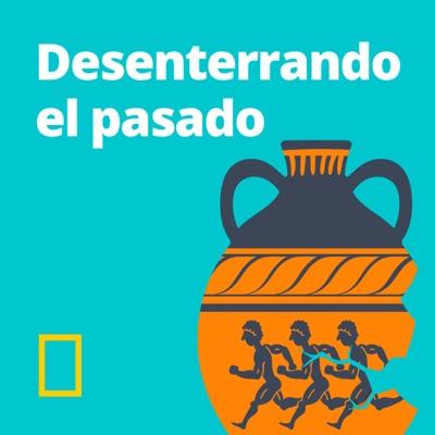 Desenterrando el pasado:National Geographic España