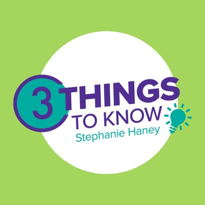 3 Things to Know with Stephanie Haney