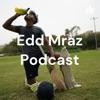 Edd Mraz Podcast artwork