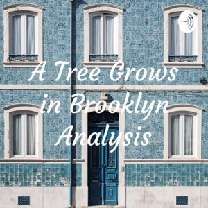 A Tree Grows in Brooklyn Analysis