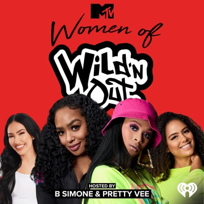 MTV's Women of Wild 'N Out:MTV and iHeartRadio