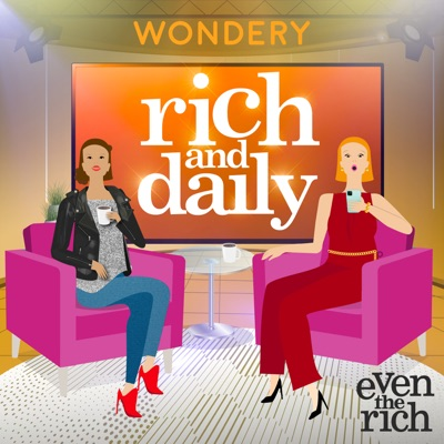 Rich and Daily:Wondery