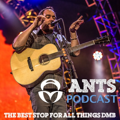 Ants Podcast: The Best Stop for All Things DMB:antsmarching.org - The Premier Dave Matthews Band Fansite
