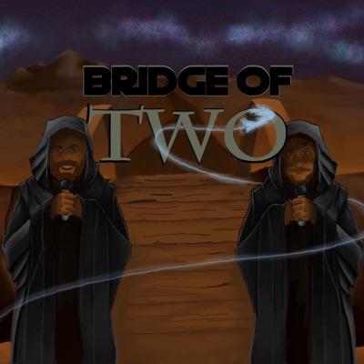 Bridge of Two