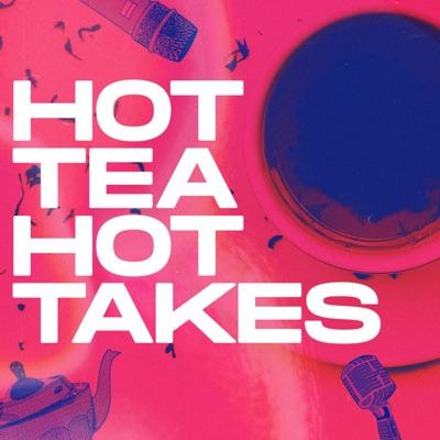 Hot Tea Hot Takes:Erynn Chambers