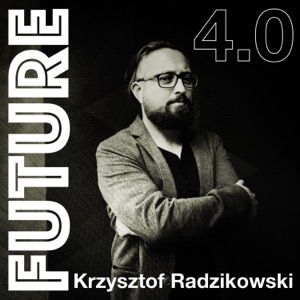 Future 4.0 - technika w XXI wieku