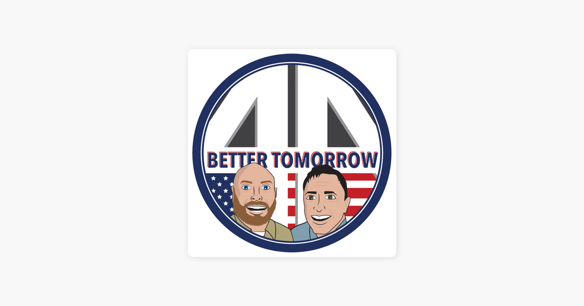 4 A Better Tomorrow: Why Can't We Work Together?: S3 E2 on Apple Podcasts