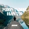 Mind Your Haven artwork