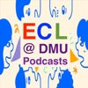 ECL@DMU Podcasts artwork
