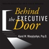 Behind the Executive Door with Dr. Karol M. Wasylyshyn artwork
