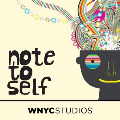 Note to Self:WNYC Studios