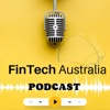 Fintech Australia Podcast artwork