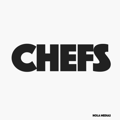 CHEFS:NOLA MEDIAS