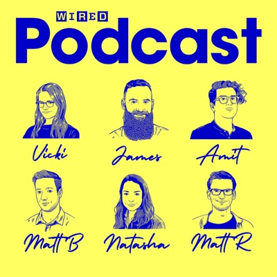 The WIRED Podcast:WIRED UK