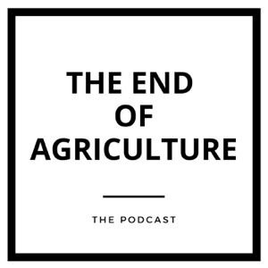 End of Agriculture