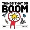 Things That Go Boom