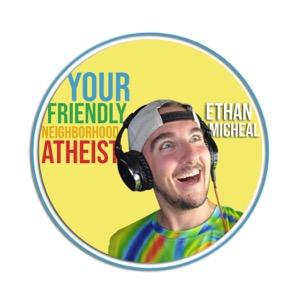 Your Friendly Neighborhood Atheist