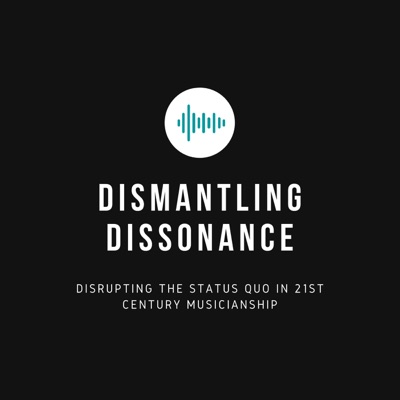 Dismantling Dissonance