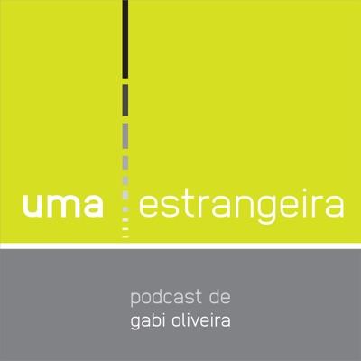 Uma estrangeira:Gabi Oliveira