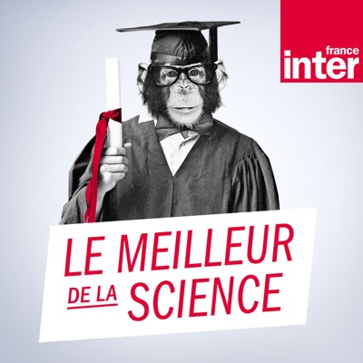 Le meilleur de la science:France Inter