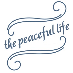 The Peaceful Life Podcast