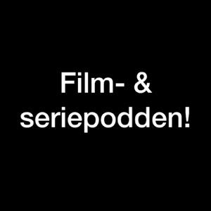 Film -og seriepodden
