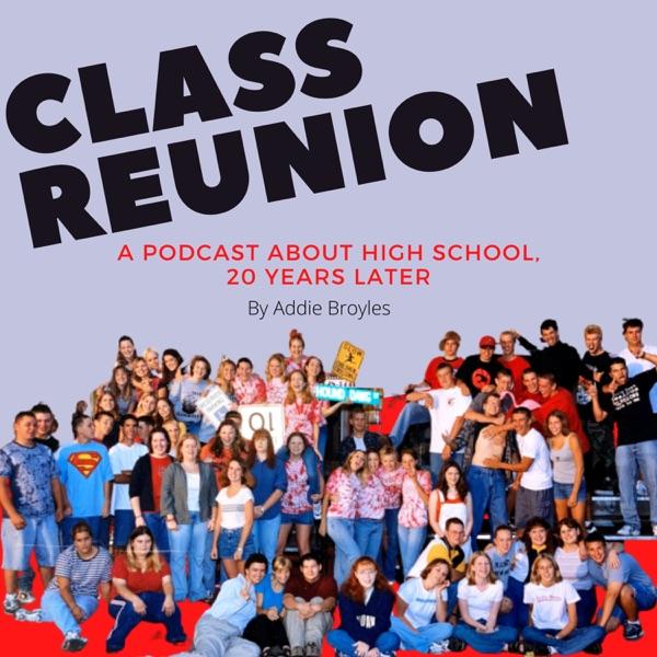 Class Reunion: The Podcast Artwork