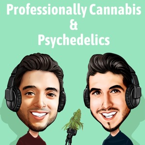 Professionally Cannabis & Psychedelics
