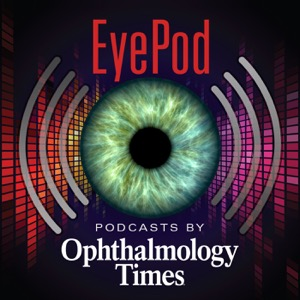 EyePod: Podcasts from Ophthalmology Times