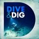 Dive & Dig