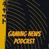 Gaming News Podcast artwork
