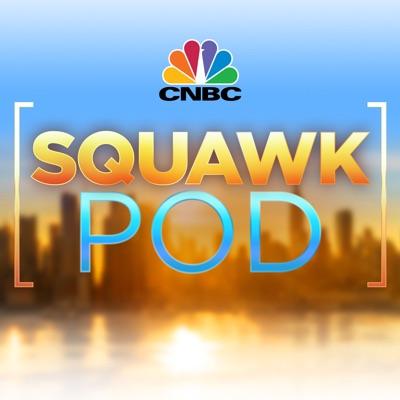 Squawk Pod:CNBC