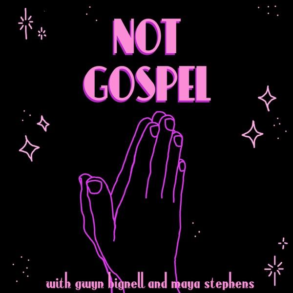 Not Gospel