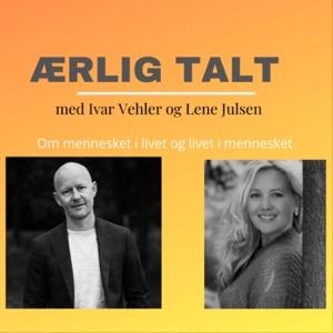 Ærlig talt med Ivar Vehler og Lene Julsen