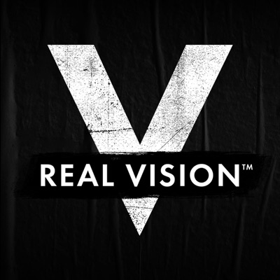 Real Vision: Finance, Business & The Global Economy:Real Vision Podcast Network