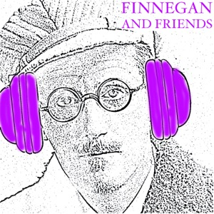 Finnegan and Friends