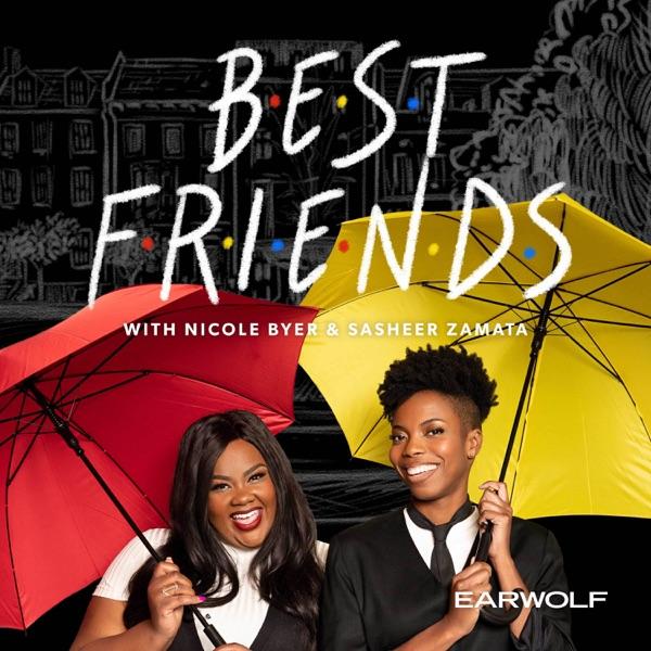 Best Friends with Nicole Byer and Sasheer Zamata image