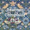 Teacher Complaint (TC) artwork