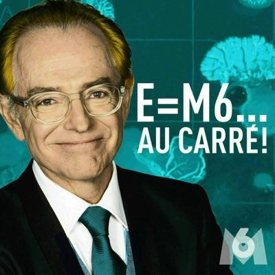 E=M6... au carré !:RTL