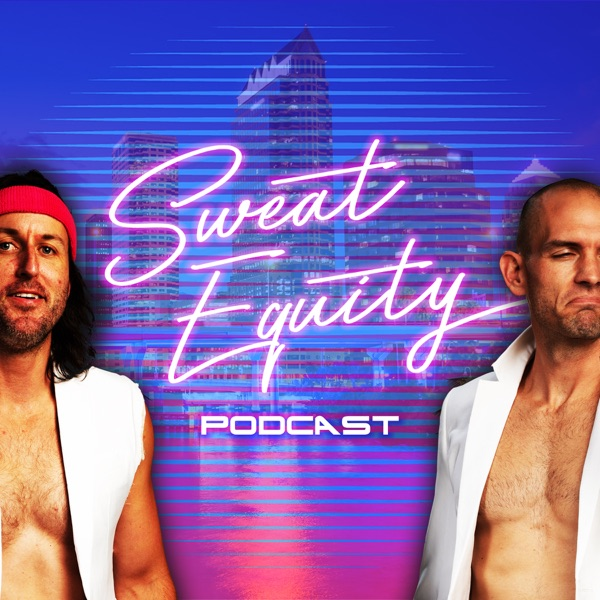 Sweat Equity Podcast® Law Smith + Eric Readinger
