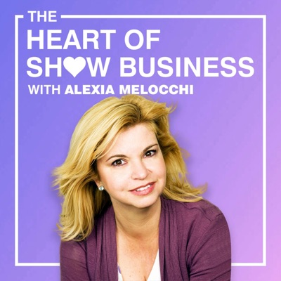 The Heart Of Show Business With Alexia Melocchi