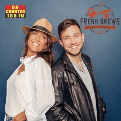 Fresh Brews, Presented by Go Country 105