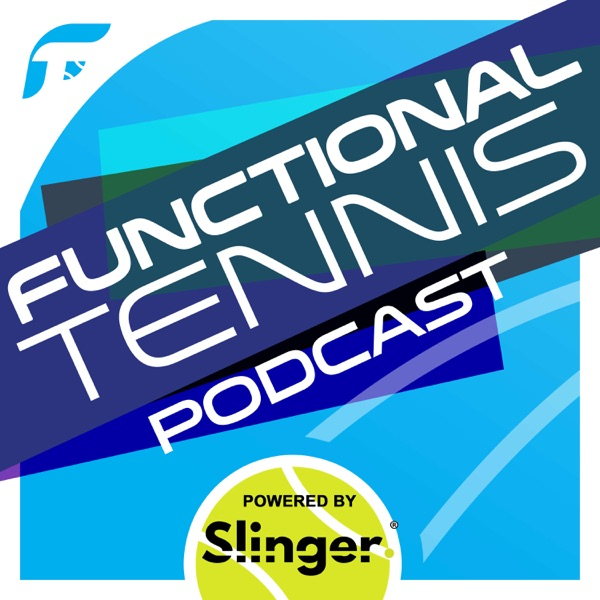 The Functional Tennis Podcast Artwork